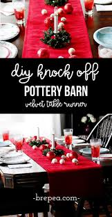 Holiday Table Runners by Diy Pottery Barn Knock Off Velvet Holiday Table Runner Bre Pea