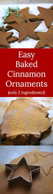 easy baked cinnamon ornaments bakes