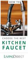 How To Choose A Kitchen Faucet How To Choose The Best Kitchen Faucet Buyer U0027s Guide
