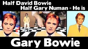 David Bowie Meme - wow half david bowie half gary numan he is gary bowie