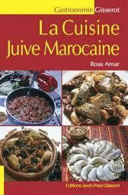jeux de cuisine marocaine rosa amar cuisine juive marocaine la cuisine de rosa n éd