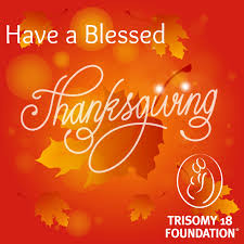 Thanksgiving Foundation Trisomy 18 Foundation U2013 Have A Blessed Thanksgiving 2015