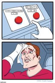 Knuckles Meme - tide pods memes ugandan knuckles memes