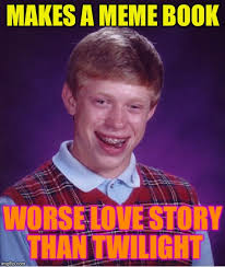 Meme Story Maker - bad luck brian meme imgflip