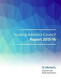 nursing advisory council report 2015 16 by st michael u0027s hospital