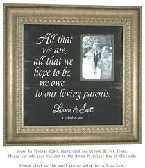 parents gift wedding personalized picture frame all that we are parents of the