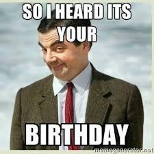 My Birthday Memes - ha mr bean pinteres