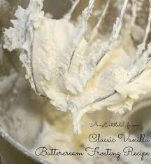 Buttercream Frosting For Decorating Cupcakes Classic Versatile Delicious Vanilla Buttercream Frosting The