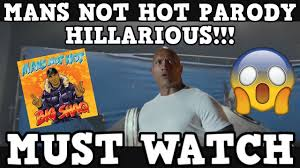 Hot Day Meme - hilarious mans not hot parody big shaq the rock x siri king of