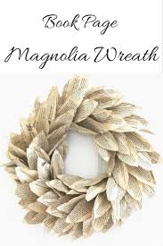 25 unique magnolia wreath ideas on magnolia leaves