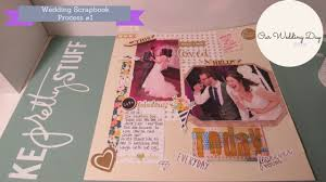 our wedding scrapbook 12x12 wedding scrapbook layout process 1 our wedding day the