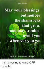 Recovery Memes - pages of hope may your blessings outnumber the shamrocks that grow
