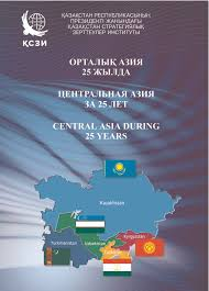 central asia during 25 years publications kazakhstan institute