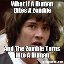 Meme Zombie - what if a human bites a zombie create your own meme