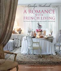 a romance with french living interiors inspired by classic french