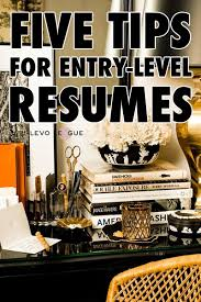 Resume For Entry Level Jobs by New To The Job Market 5 Tips To Delivering A Winning Entry Level