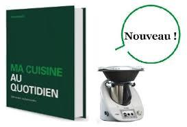 thermomix livre cuisine rapide livre cuisine rapide thermomix 2 livres recettes thermomix tm5