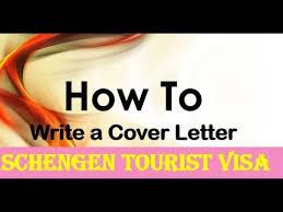 schengen tourist visa cover letter how to make cover letter for