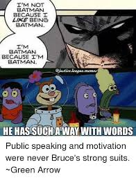 Im Batman Meme - i m not batman because i like being batman i m batman because i m