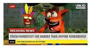 Crash Bandicoot Meme - gaming memes crash bandicoot is back and it s hard memebase