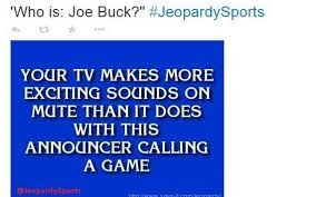 if you don u0027t like fox u0027s joe buck you u0027re not alone the kansas