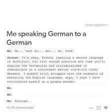 Me Me Me English - as an anglophone learning german x post r germany imgur