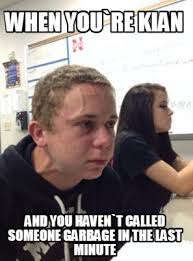 Last Minute Meme - meme creator when you re kian and you haven t called someone