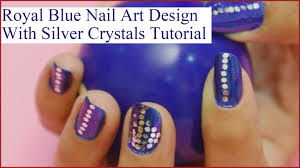 how to do royal blue nail art design in just 7 steps youtube
