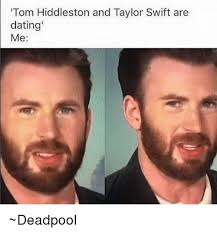 tom hiddleston and taylor swift are dating me deadpool dating