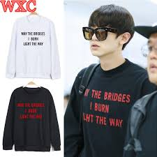 may the bridges i burn light the way vetements kpop exo chanyeol hoodies may the bridges i burn light the way