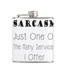 sarcastic quotes hip flasks zazzle