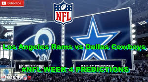 Dallas Cowboys Flags And Banners Los Angeles Rams Vs Dallas Cowboys Nfl Week 4 Predictions