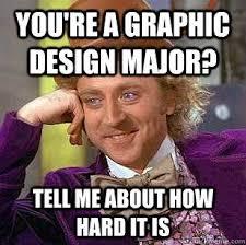 Designer Meme - graphic design major meme design best of the funny meme