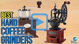 Top Rated Coffee Grinders Top 9 Hand Coffee Grinders Of 2017 Video Review