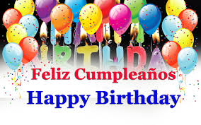Happy Birthday Wishes In Songs To Say Wishes For Happy Birthday In Spanish Song