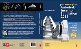 up and running with autodesk inventor simulation 2011 book