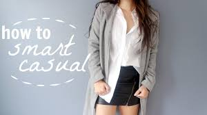how to dress smart casual youtube