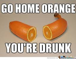 Orange Memes - go hom e orange by recyclebin meme center