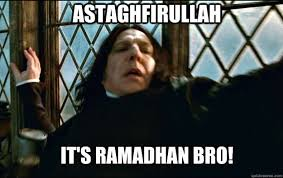 Ramadhan Meme - ramadan 10 memes only those fasting can relate to