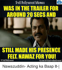 Bollywood Meme Generator - troll bollywood memes tb was in the trailer for around 20 secs and