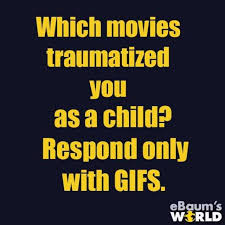 Only Child Meme - dopl3r com memes which movies traumatized you as a child