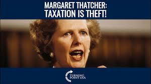 Margaret Thatcher Memes - margaret thatcher taxation is theft youtube
