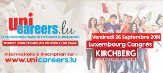 unicareers lu the unique recruitment fair of the of unicareers lu le salon des professions et des carrières de l