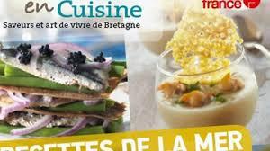 bretons en cuisine bretons en cuisine un hors série spécial recettes de la mer