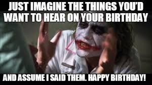 Halloween Birthday Meme - funny happy birthday meme jokes funny wishes greetings