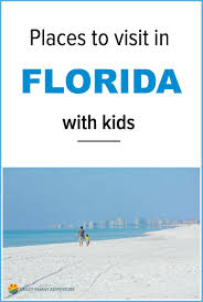 18 amazing places to visit in florida with kids