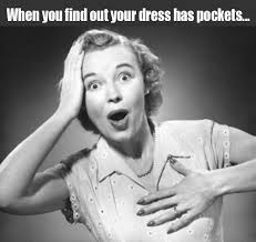 Dress Meme - when you find out your dress has pockets memes and comics