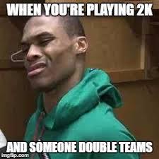 Westbrook Meme - westbrook meme generator imgflip