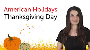 thanksgiving holiday origin learn american holidays thanksgiving day youtube