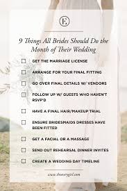 what do i need for a wedding 9 things all brides should do the month of their wedding the